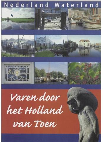 Varen door het Holland van Toen