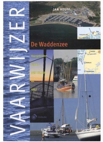 Vaarwijzer / De Waddenzee -Heuff