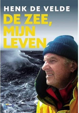 De zee, mijn leven (Henk de Velde)